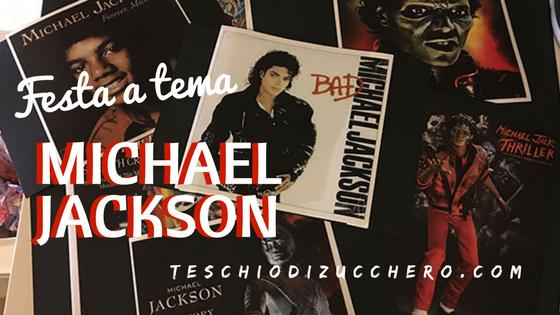 Festa a tema michael jackson