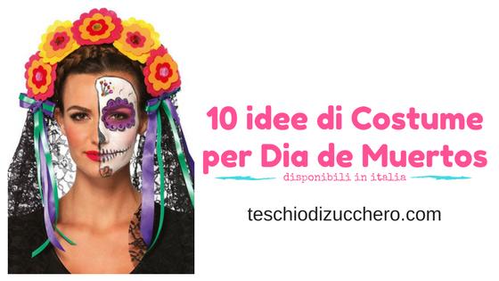 Costume per Dia de Muertos in Italia